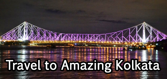 Travel to Amazing Kolkata – West Bengal